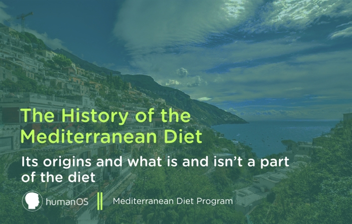 The History of the Mediterranean Diet