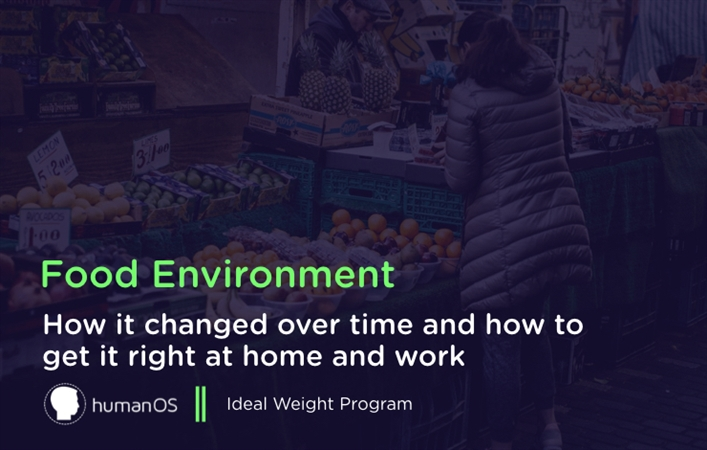 Food Environment and Weight Control