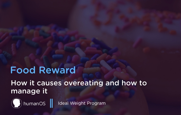 Food Reward and Weight Control
